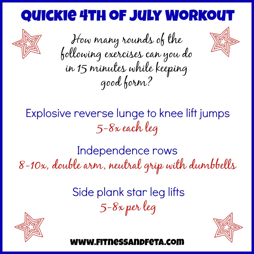 Quickie 4th of July Workout