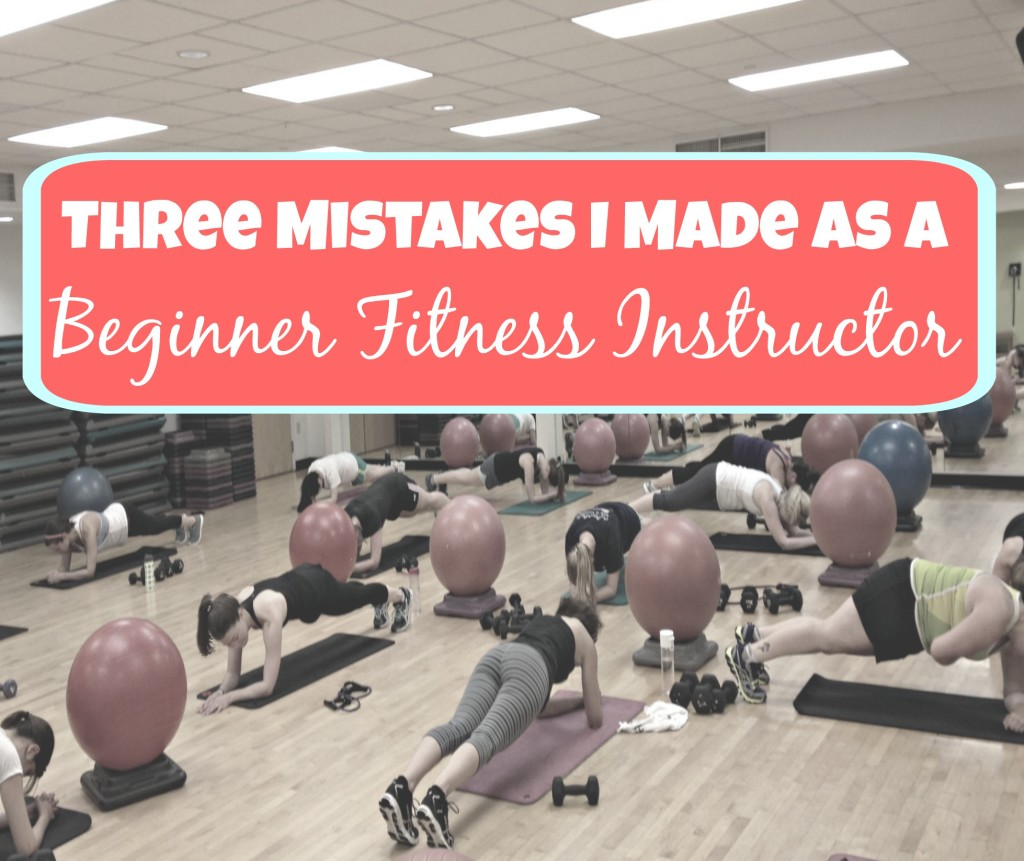 Mistakes I Made as a Beginner Fitness Instructor