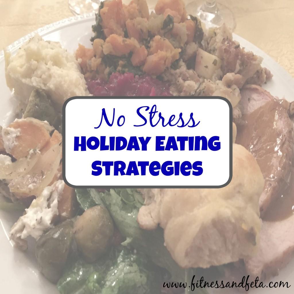 No Stress Holiday Eating Strategies