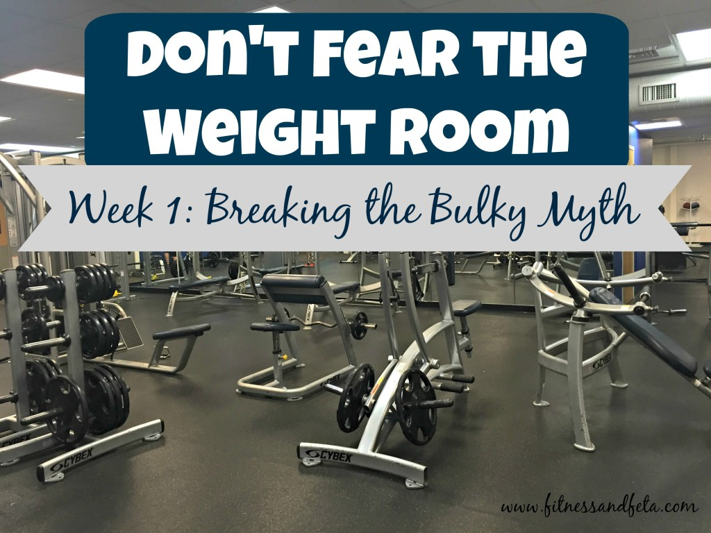 Don't Fear the Weight Room: Breaking the Bulky Myth