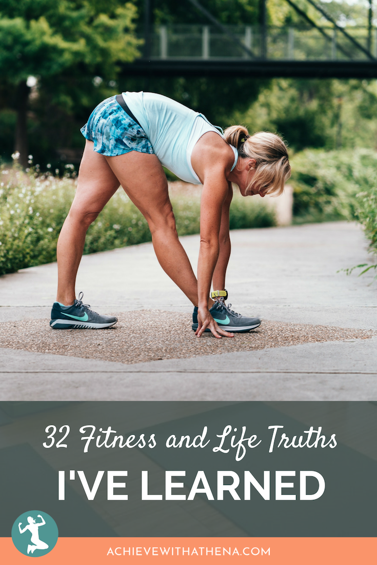 32 Fitness and Life Truths I've Learned In 32 Years