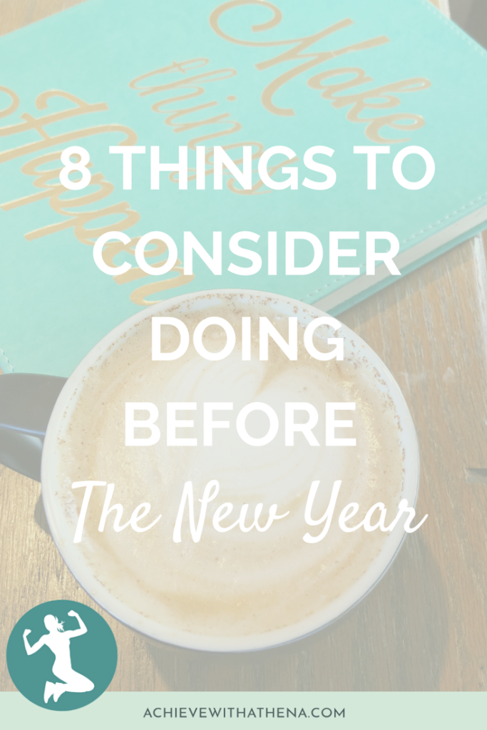 8 Things to Consider Doing Before the New Year