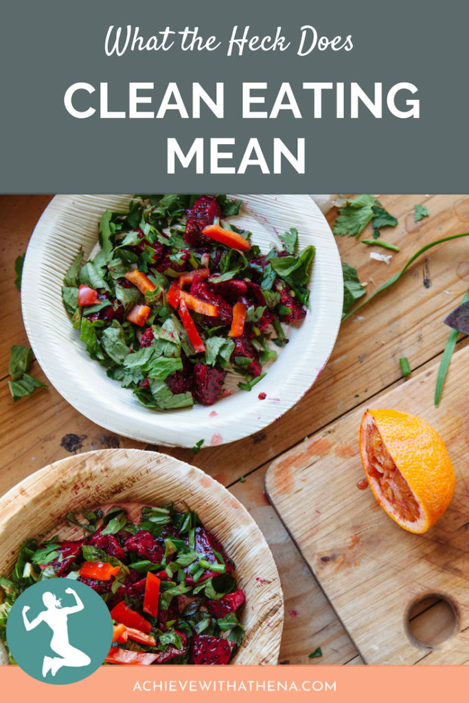 """Athena Answers the Question """"What the Heck Does Clean Eating Even Mean?"""""""
