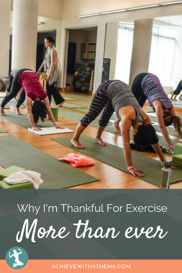 Why I'm Thankful For Exercise Now More Than Ever