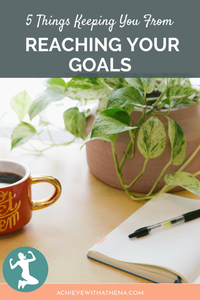 If You Feel Stuck Reaching Your Goals, Athena Concannon Shares 5 Things Holding You Back From Getting Where You Want to Be!